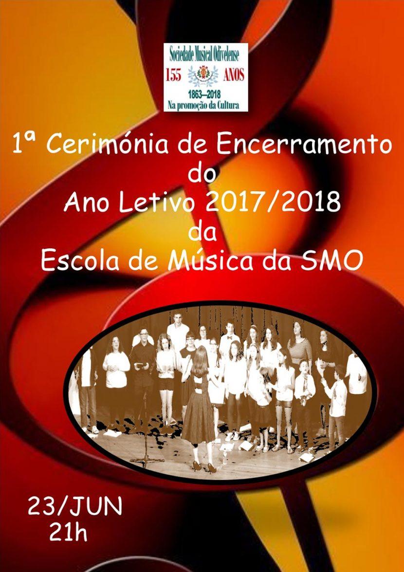 Cartaz 1ª Cerimonia Encerramento Ano Lectivo 2017/2018
